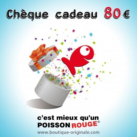 Chèque cadeau 80€